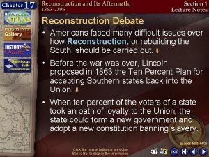 Reconstruction Debate Americans faced many difficult issues over