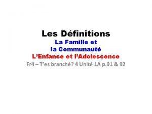 Les Dfinitions La Famille et la Communaut LEnfance