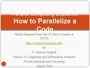 Parallel Computing Explained How to Parallelize a Code
