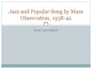 Jazz and Popular Song by Mass Observation 1938