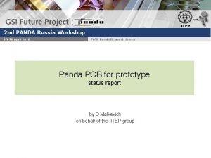 ITEP Panda PCB for prototype status report by