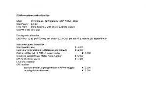 DOM acceptance and calibration Sites INFN Napoli INFN