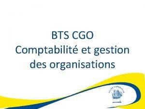 BTS CGO Comptabilit et gestion des organisations Une