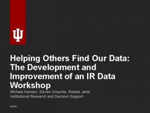 Helping Others Find Our Data The Development and