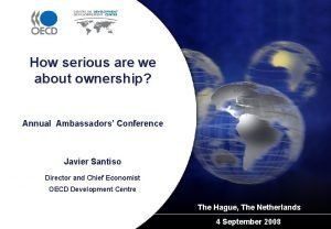 How serious are we about ownership Annual Ambassadors