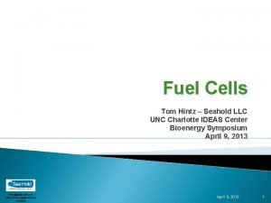 Fuel Cells Tom Hintz Seahold LLC UNC Charlotte