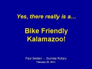 Yes there really is a Bike Friendly Kalamazoo