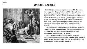 Cards 86 91 WROTE EZEKIEL Ezekiel begins with