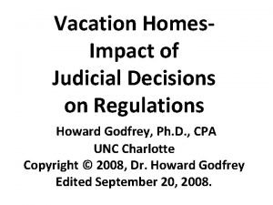 Vacation Homes Impact of Judicial Decisions on Regulations