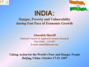 INDIA Hunger Poverty and Vulnerability during Fast Pace