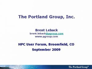 The Portland Group Inc Brent Leback brent lebackpgroup