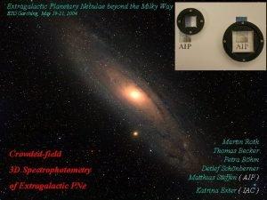 Extragalactic Planetary Nebulae beyond the Milky Way ESO