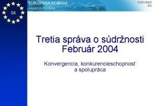 EURPSKA KOMISIA Regionlna politika 01012003 EN SK Tretia