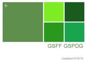 GSFF GSPDG Updated 91819 Schedule n Sources of