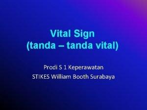 Vital Sign tanda tanda vital Prodi S 1