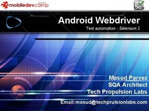 LOGO Tech propulsion Labs Android Webdriver LOGO Test