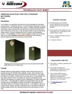 TECHNOLOGY FACT SHEET IMPROVED ELECTROLYTES FOR LITHIUMAIR BATTERIES