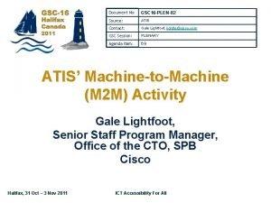 Document No GSC 16 PLEN82 Source ATIS Contact