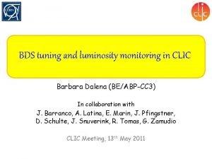 BDS tuning and luminosity monitoring in CLIC Barbara