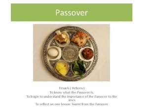 Passover Pesach Hebrew To know what the Passover