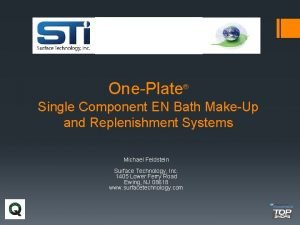 OnePlate Single Component EN Bath MakeUp and Replenishment