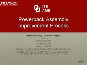 ISE AME Powerpack Assembly Improvement Process Interdisciplinary Capstone