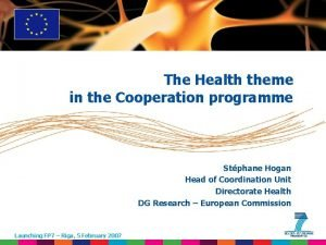 The Health theme in the Cooperation programme Stphane