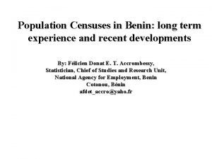 Population Censuses in Benin long term experience and