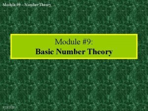 Module 9 Number Theory Module 9 Basic Number