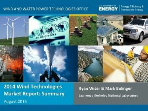 WIND AND WATER POWER TECHNOLOGIES OFFICE 2014 Wind