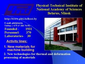 PhysicalTechnical Institute of National Academy of Sciences Belarus