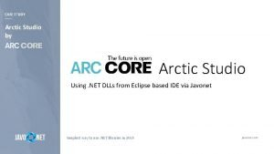 CASE STUDY Arctic Studio by Arctic Studio Using