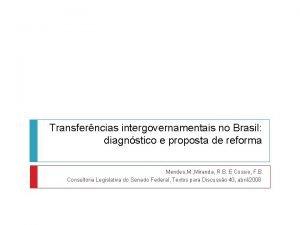 Transferncias intergovernamentais no Brasil diagnstico e proposta de