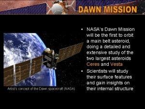 Artists concept of the Dawn spacecraft NASA NASAs