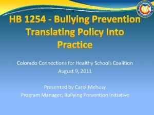 HB 1254 Bullying Prevention Translating Policy Into Practice