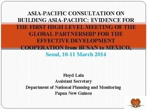 ASIAPACIFIC CONSULTATION ON BUILDING ASIAPACIFIC EVIDENCE FOR THE