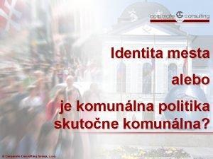 Identita mesta alebo je komunlna politika skutone komunlna