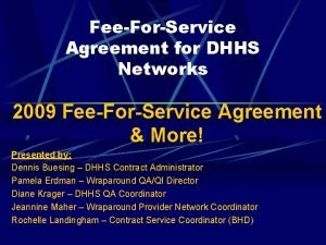 FeeForService Agreement for DHHS Networks 2009 FeeForService Agreement