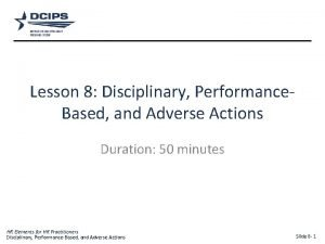 Lesson 8 Disciplinary Performance Based and Adverse Actions