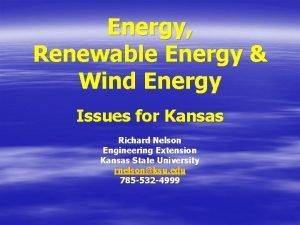 Energy Renewable Energy Wind Energy Issues for Kansas