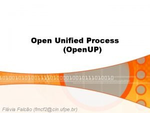 Open Unified Process Open UP Flvia Falco fmcf