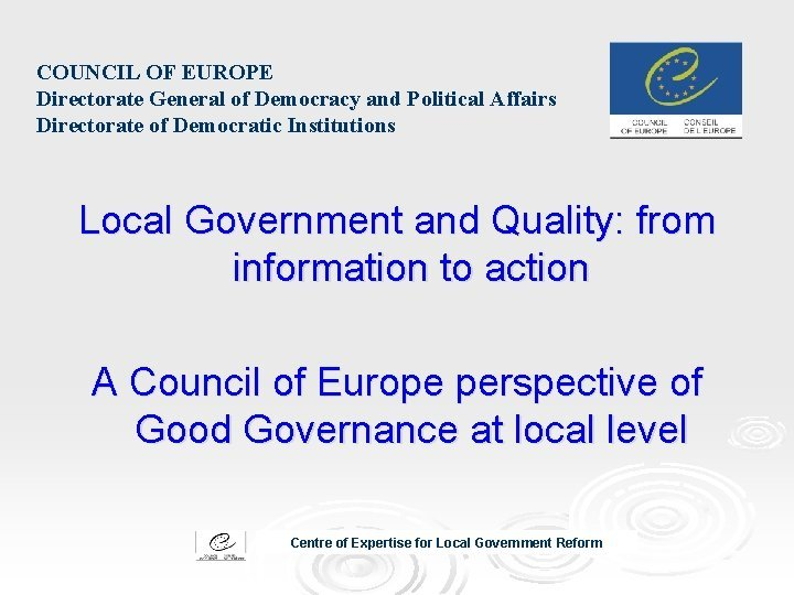 COUNCIL OF EUROPE Directorate General of Democracy and