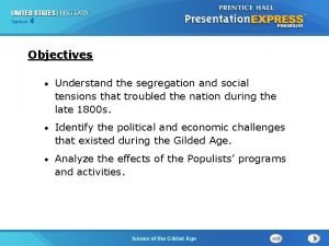 425 Section Chapter Section 1 Objectives Understand the