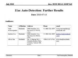 July 2010 doc IEEE 802 11 100874 r