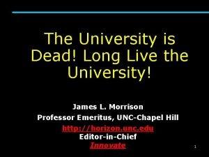 The University is Dead Long Live the University