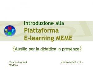 Introduzione alla Piattaforma Elearning MEME Ausilio per la