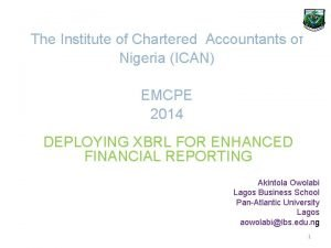 The Institute of Chartered Accountants of Nigeria ICAN