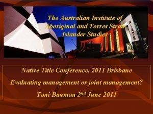 The Institute of The Australian Institute of Aboriginal