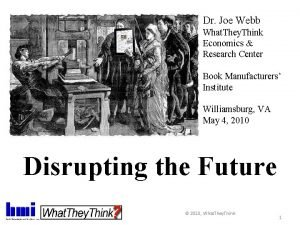 Dr Joe Webb What They Think Economics Research