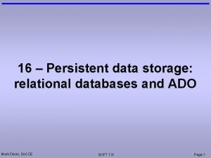 16 Persistent data storage relational databases and ADO